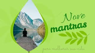 Nove mantras para melhorar sua vida