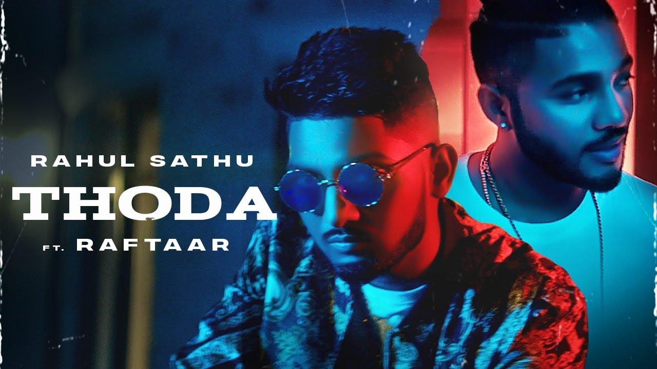 THODA LYRICS - Rahul Sathu | Raftaar