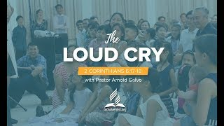 """""""The Loud Cry"""""""