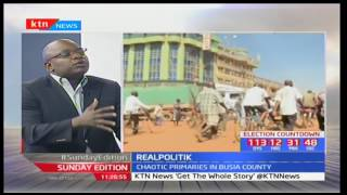 Sunday Edition: Real Politiks -Busia  governor primaries nullified- 16th April, 2017