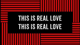 Hillsong Young & Free - Real Love (Studio Version) (Lyric Video)