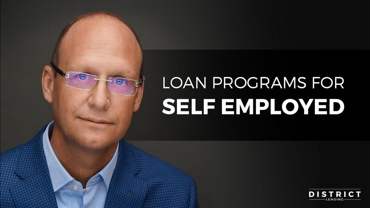 Self Employed Loan Program