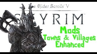 [Skyrim Mods] Towns & Villages Enhanced