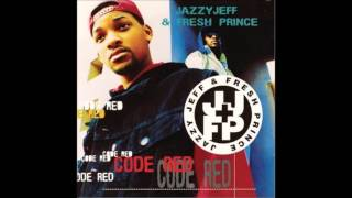 DJ Jazzy Jeff & The Fresh Prince - Code Red (1993) FULL ALBUM