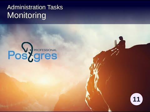 PostgreSQL DBA 1, Topic 07, Administration tasks - Performance ...