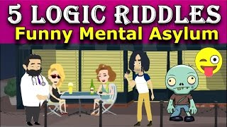 5 Funny LOGIC RIDDLES | BRAIN TEASERS - Only GENIUS Can Solve.