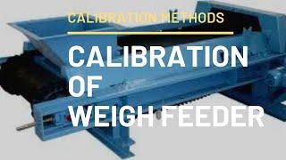 Weigh Feeder Calibration Procedure