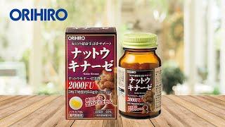 Viên uống hỗ trợ điều trị tai biến Natto Kinase Orihiro