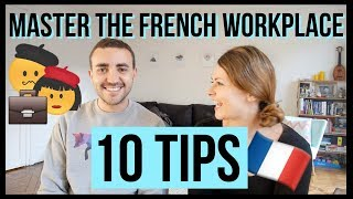 10 Tips For Working With French Colleagues   The French workplace