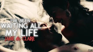 Jamie & Claire | I've Been Waiting All My Life