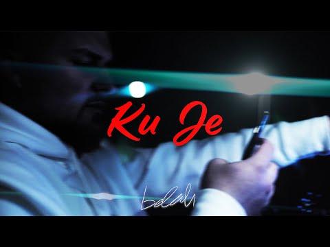 BELAH - KUJE (Official Video)