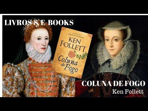COLUNA DE FOGO - Ken Follett