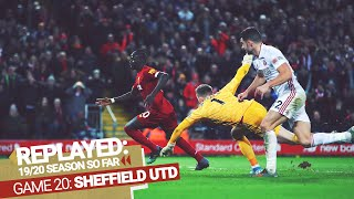 REPLAYED: Liverpool 2-0 Sheffield United | Salah & Mane start 2020 with a win