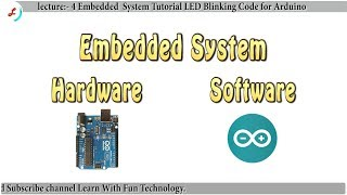 Embedded system tutorial for beginner in Hindi lecture 4 Arduino code for LED Blinking Circuit