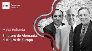 Mesa redonda: El futuro de Alemania, el futuro de Europa