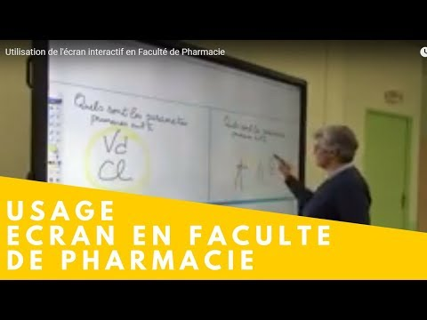 Utilisation de l'écran interactif en Faculté de Pharmacie