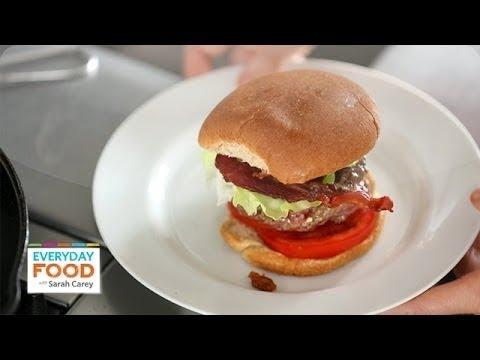 Feta-Stuffed BLT Burger – Everyday Food with Sarah Carey