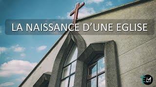 LA NAISSANCE D'UNE ÉGLISE - 1/5
