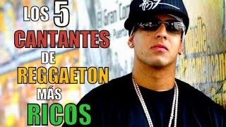 LOS 5 CANTANTES DE REGGAETON MÁS RICOS