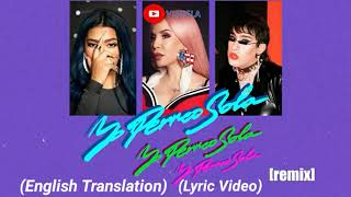 (English Translation) Bad Bunny x Nesi x Ivy Queen - Yo Perreo Sola Remix (Letra/Lyric Video) (Inst)