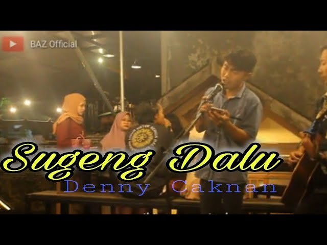 MEDLEY Sugeng Dalu - Denny Caknan (LIRIK) 🔴Live Akustik By BAZ Official