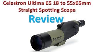 Celestron Ultima 65 18 to 55x65 Straight Spotting Scope Review | Best Spotting Scopes.