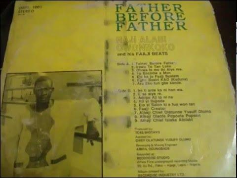 Alhaji RAJI OWONIKOKO - Father before Father