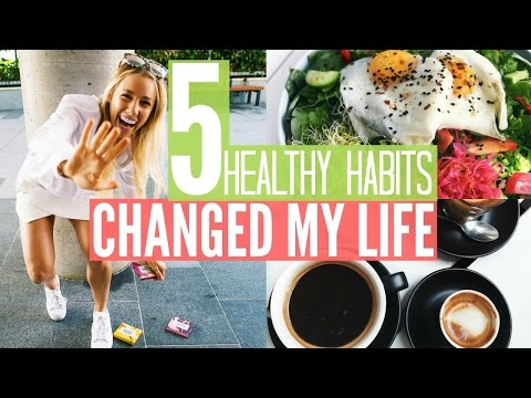 Video 5 HEALTHY HABITS Changed My Life | What I Eat In A Day