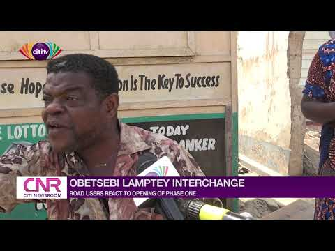 Road users react to opening of Obetsebi Lamptey Interchange phase one | Citi Newsroom