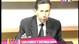 Esta Pasa Hablemos escribamos y leamos bien Lic Juan A Medina 18 04 2013