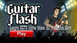 Lagu Mp3 Di HP Kita Bisa Di Tambahkan Ke Game GUITAR FLASH!!!