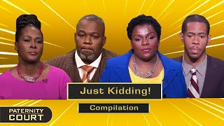 Just Kidding: Men Back Out On Their Word After Accepting Paternity (Compilation)   Paternity Court
