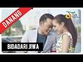 Danang - Bidadari Jiwa | Official Video Clip