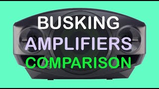 Busking Amplifiers Comparison   Roland AC 33, Samson XP40iW, XP106,  Mackie Freeplay.
