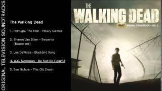 [OTS] The Walking Dead (Soundtrack Vol. 2) - 4. A.C. Newman - Be Not So Fearful