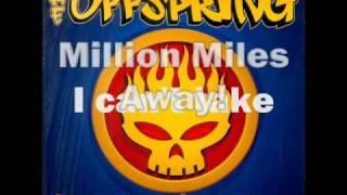 The Offspring   Million Miles Away (Lyric Video)