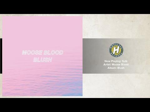 Moose Blood - Sulk