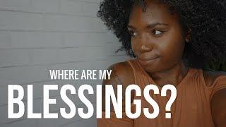 Why Isn't God Blessing Me?