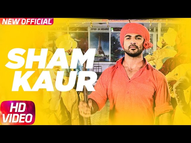 Sham Kaur Full Video Song | Big Daddy | Mohd. Nazim | Sabby Suri | Jaggi Sidhu