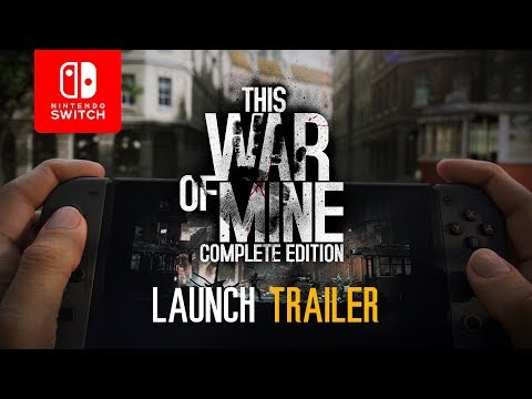 This War of Mine: Complete Edition | Launch Trailer (Nintendo Switch) thumbnail