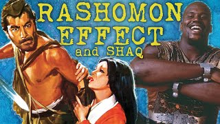 The Rashomon Effect and Shaq's Artistic Career = DFF