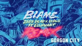 Zeds Dead x Diplo - Blame ft. Elliphant (Gorgon City Remix)