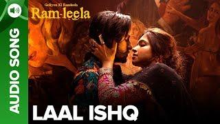 LAAL ISHQ - Full Audio Song | Deepika Padukone & Ranveer Singh | Goliyon Ki Raasleela Ram-leela