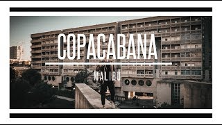 Malibu - Copacabana (official video)