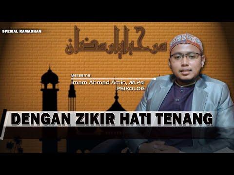 Dengan Zikir Hati Tenang | Spesial Ramadhan