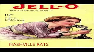 NASHVILLE RATS – JELLO