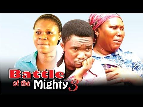 Battle Of The Mighty (Pt. 3) [Starr. Rhema Nedum Isaac, Ijeoma Esione, Abigail Edward, Chinonso Onuoha, Amara Ndubisi]