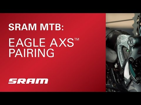 SRAM Eagle AXS™ Pairing