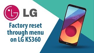 How to Factory Reset through menu on LG KS360?