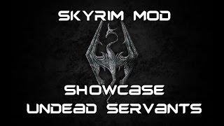 Undead Servants   Ultimate Time Saver!!   Skyrim Mod Showcase